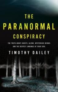 One Minute Book Review-The Paranormal Conspiracy by Timothy Dailey