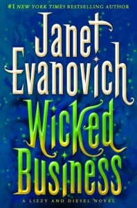 One Minute Book Review-Wicked Business by Janet Evanovich