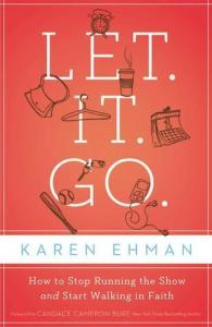 Let it go by Karen Ehman